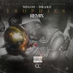 Migos x Drake - Trophies (Remix) 1