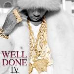 Tyga - Well Done IV (Free Mixtape Stream/Download) 1