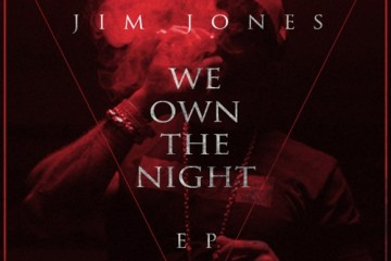 Jim Jones - We Own The Night (EP Stream)