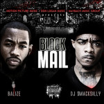 Jacksonville Artist: Balize - Black Mail Mixtape Hosted By Smacksilly  1