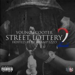Young Scooter - Street Lottery 2 1