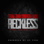 Trae Tha Truth Ft. The Lox - Reckless (Prod. By Cy Fyre) 1