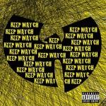 Wu Tang Clan - Keep Watch 1