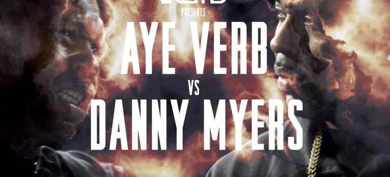 KOTD – Rap Battle – Aye Verb vs Danny Myers