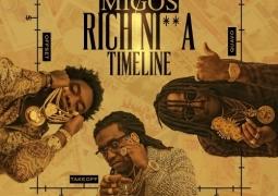 Migos - Rich Nigga Timeline 1