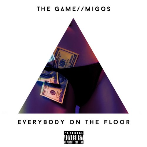 The game feat migos everybody on the floor taste 4 hiphop for Give the floor