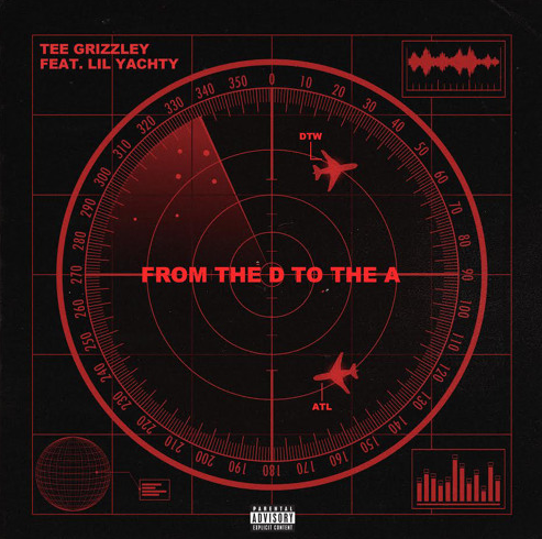 """Tee Grizzley Feat. Lil Yachty- """"From The D To The A"""